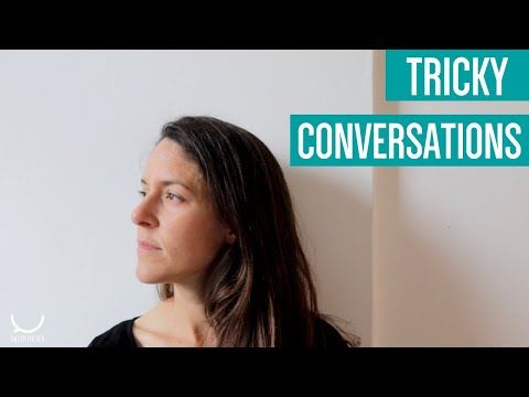 Tips for tricky conversations