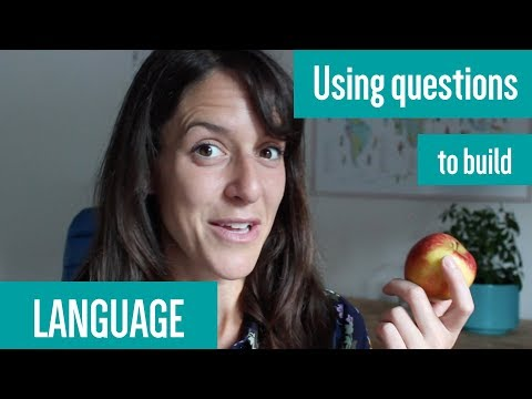How to ask questions that encourage language development