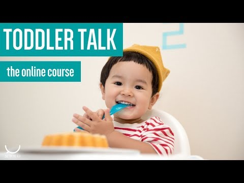 Toddler Talk: online course for late talkers