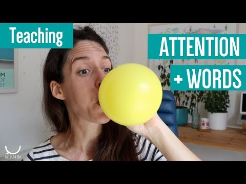 Use BALLOONS to BUILD ATTENTION and TEACH NEW WORDS