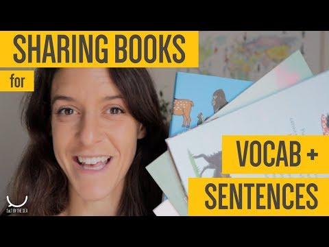 Sharing books to build SENTENCES and VOCABULARY